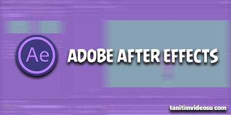 After effects animasyon programı
