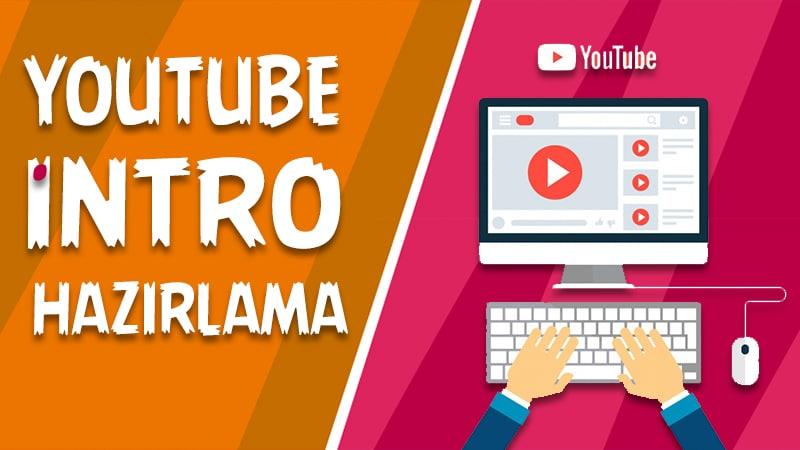 Youtube intro hazırlama